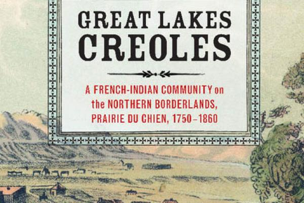 Great Lakes Creoles cover, book by Lucy Murphy